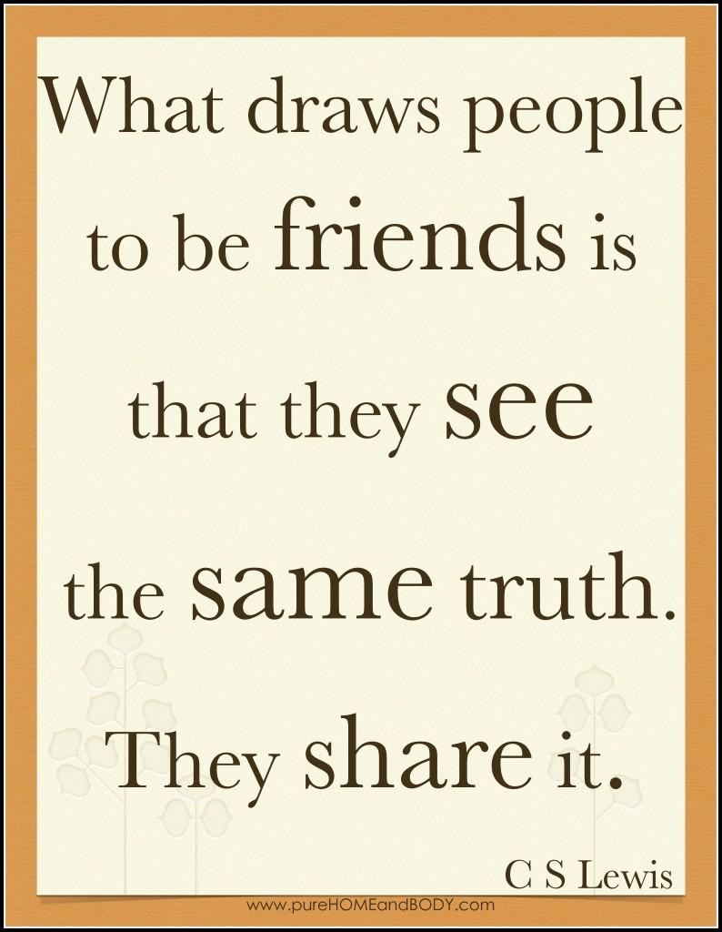 Cs Lewis Quotes On Love Cs Lewis Four Loves Friendship Quote Cs Lewis The Four Loves